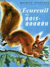 L'Ecureuil Du Bois Bourru. Collection : Flammarion Jeunesse N° 15 - Couverture - Format classique