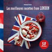 Les meilleures recettes from London - Couverture - Format classique