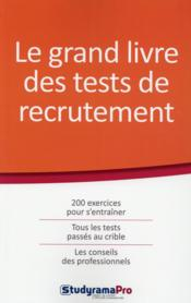 Vente livre :  Le grand livre des tests de recrutement  - Collectif