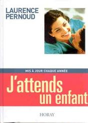 Vente  J'Attends Un Enfant 2002  - Laurence Pernoud