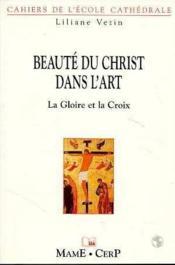 La beaute du christ dans l'art-c24-25 - Couverture - Format classique