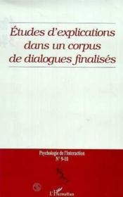 Etudes D'Explications Dans Un Corpus De Dialogues Finalises N.9-10 - Couverture - Format classique