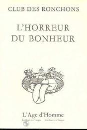 L'Horreur Du Bonheur - Couverture - Format classique