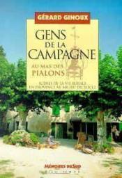 Gens De La Campagne Au Mas Des Pialons - Couverture - Format classique