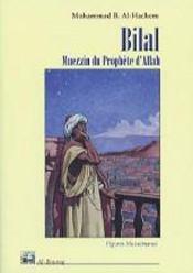 Bilal, Muezzin Du Prophete D'Allah - Intérieur - Format classique