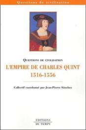 L'empire de Charles Quint (1516-1556) - Couverture - Format classique