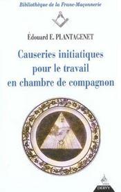 Causeries initiatiques pour le travail en chambre de compagnon t.2 - Intérieur - Format classique