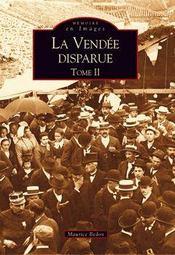 La Vendée disparue t.2 - Intérieur - Format classique