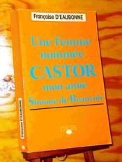 Une femme nommée Castor. Mon amie Simone de Beauvoir. - Couverture - Format classique