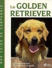 Vente livre :  Golden Retriever  - Joel Dehasse