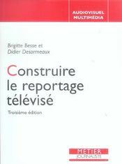 Construire le reportage télévisé - Intérieur - Format classique