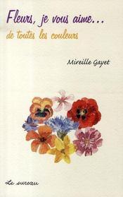 Fleurs, je vous aime... de toutes les couleurs - Intérieur - Format classique
