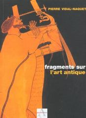 Fragments Sur L'Art Antique - Intérieur - Format classique