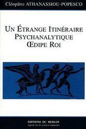 Un étrange itineraire psychanalytique ; Oedipe Roi - Intérieur - Format classique