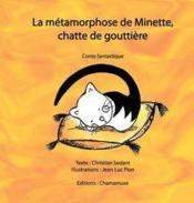 La métamorphose de Minette, chatte de gouttière - Couverture - Format classique