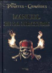 Vente livre :  Le manuel de la piraterie  - Collectif