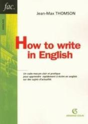 Vente livre :  How To Write In English  - Thomson