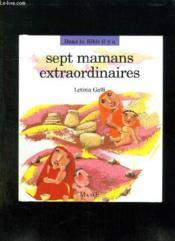Sept Mamans Extraordinaires - Couverture - Format classique