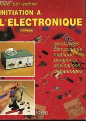 Initiation a l'electronique - Couverture - Format classique