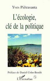 L'Ecologie, Cle De La Politique - Intérieur - Format classique