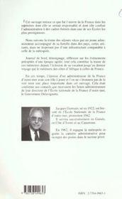 De La Guinee Au Cameroune Par La Cote D'Ivoire 1946-1962 ; Un Administrateur Temoigne - 4ème de couverture - Format classique