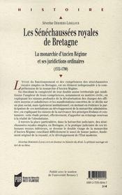 Les sénéchaussées royales de bretagne, la monarchie d'ancien régime et ses juridictions ordinaires, 1532-1790 - 4ème de couverture - Format classique