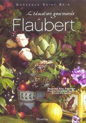 Education Gourmande De Flaubert - Intérieur - Format classique