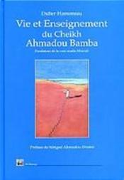 Vie Et Enseignement Du Cheikh Ahmadou Bamba - Couverture - Format classique