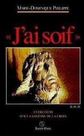 J'Ai Soif, Jn 19,28 - Couverture - Format classique