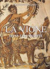 La vigne dans l'antiquité - Couverture - Format classique