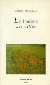 Lumiere Des Villes (la) - Couverture - Format classique