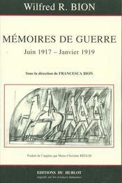 Mémoires de guerre juin 1917 - janvier 1919 - Intérieur - Format classique