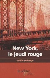 New-York, le jeudi rouge - Couverture - Format classique
