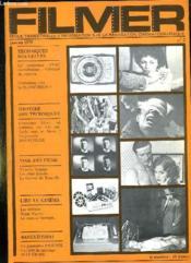 Filmer N° 2 Janvier 1979. Sommaire: Techniques Nouvelles : Connaissez Vous La Planivision? Lire Le Cinema, Le Posemetre Profisix... - Couverture - Format classique