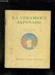 La Ceramique Japonaise. - Couverture - Format classique