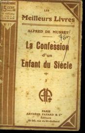 La Confession D'Un Enfant Du Siecle. Tome 1. Collection : Les Meilleurs Livres N° 77. - Couverture - Format classique