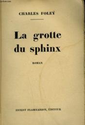 La Grotte Du Sphinx. - Couverture - Format classique