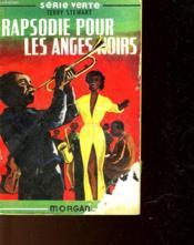 Rapsodie Pour Les Anges Noirs - Couverture - Format classique