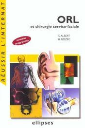 Orl Et Chirurgie Cervico-Faciale Nouveau Programme - Intérieur - Format classique
