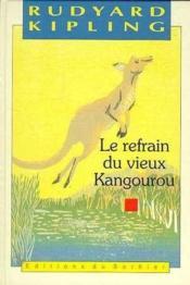 Le Refrain Du Vieux Kangourou - Couverture - Format classique