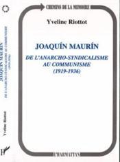 Joaquin Maurin De L'Anarcho-Syndicalisme Au Communisme 1919/1936 - Couverture - Format classique