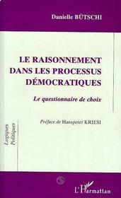Le Raisonnement Dans Les Processus Democratiques ; Le Questionnaire De Choix - Intérieur - Format classique