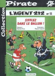 L'Agent 212 Pirate T.11; Sifflez Dans Le Ballon - Intérieur - Format classique