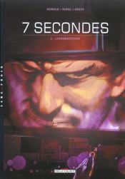 Vente  7 secondes t.3 ; lambaratidinis  - Jean-David Morvan - Gerard Parel - Kness
