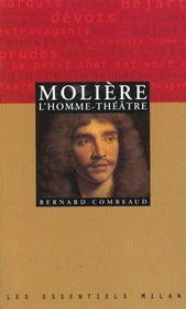 Moliere, L'Homme-Theatre - Intérieur - Format classique