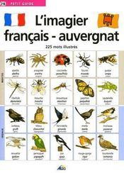 Petit Guide T.218 ; L'Imagier Français/Auvergnat ; 225 Mots Illustrés - Couverture - Format classique