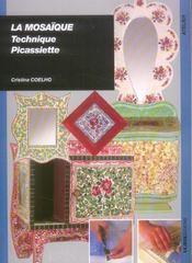 La mosaique ; technique picassiette - Intérieur - Format classique
