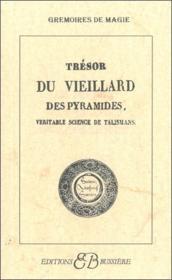 Tresors Du Vieillard Des Pyramides - Couverture - Format classique