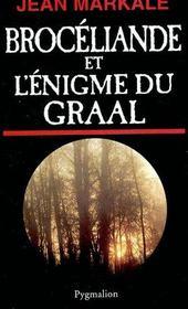 Broceliande Et L'Enigme Du Graal - Intérieur - Format classique