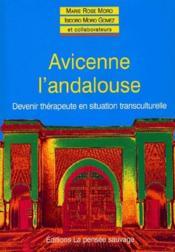 Avicenne l'andalouse ; devenir thérapeute en situation transculturelle - Couverture - Format classique